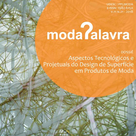 Capa da edição volume 11 número 21 do Moda Palavra e periódico, vê-se foto de têxtil por Evelise Anicet Rüthschilling.