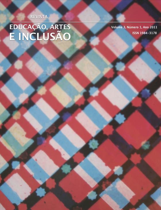 Visualizar v. 3 n. 1 (2010): Revista Educação, Artes e Inclusão