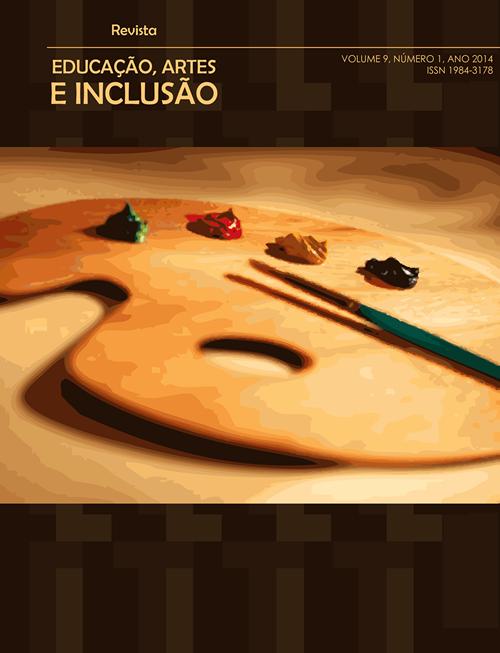 Visualizar v. 9 n. 1 (2014): Revista Educação, Artes e Inclusão