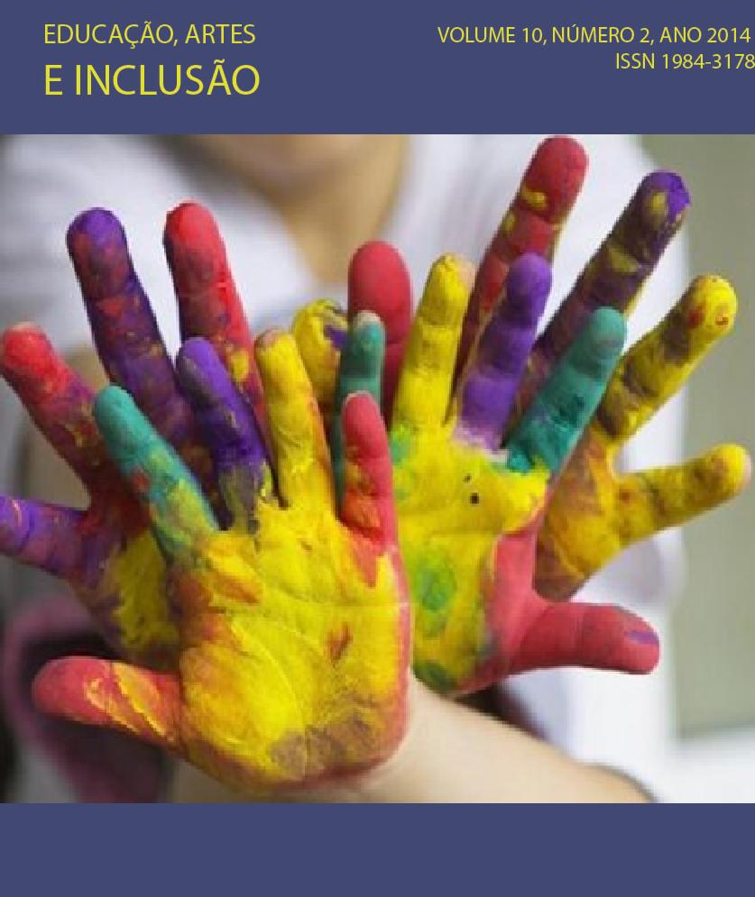 Visualizar v. 10 n. 2 (2014): Revista Educação, Artes e Inclusão
