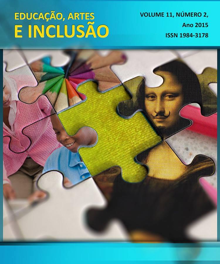 Visualizar v. 11 n. 2 (2015): Revista Educação, Artes e Inclusão