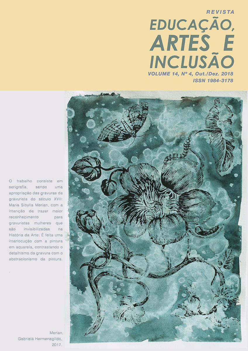 Visualizar v. 14 n. 4 (2018): Revista Educação, Artes e Inclusão