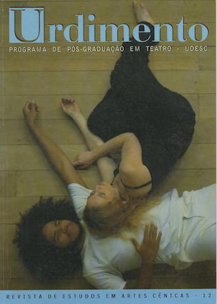 Visualizar v. 1 n. 12 (2009): Processos criativos e o trabalho do ator/ Dança, linguagens do corpo e teatralidade/ Máscara, cena e pedagogia do ator/ Teatro e gênero/ Textos que fazem história