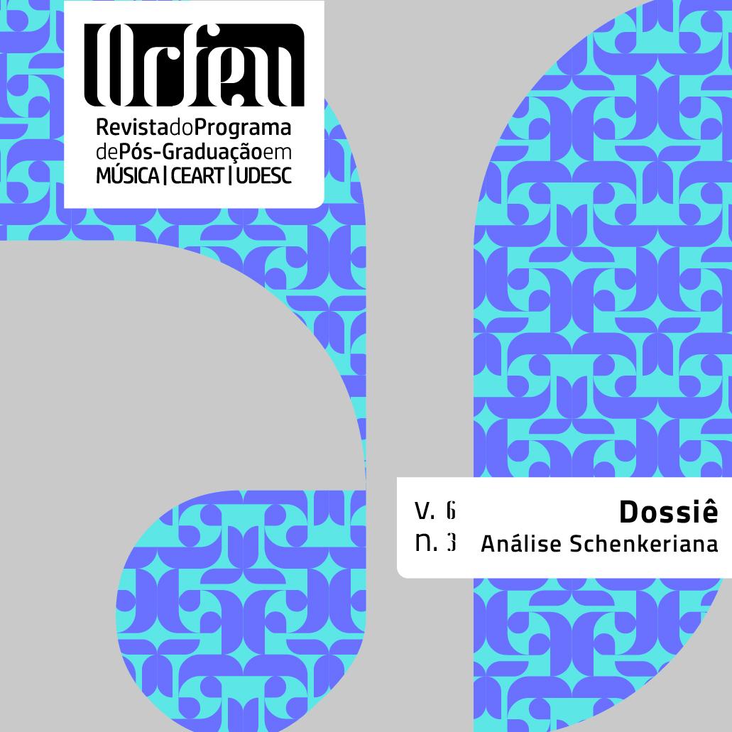 Visualizar v. 6 n. 3 (2021): Dossiê Análise Schenkeriana