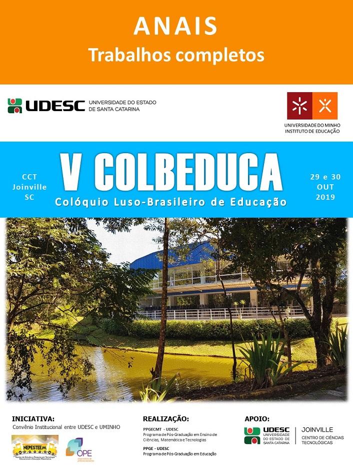 Visualizar v. 4 n. 1 (2019): Anais do V COLBEDUCA - Colóquio Luso-Brasileiro de Educação