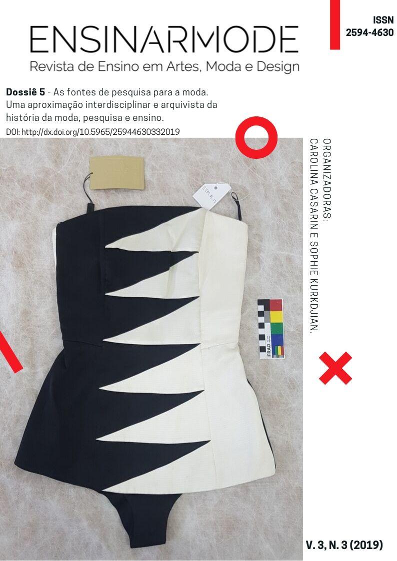 Visualizar v. 3 n. 3 (2019): Dossiê 5 As fontes de pesquisa para a moda. Uma aproximação interdisciplinar e arquivista da história da moda: pesquisa e ensino
