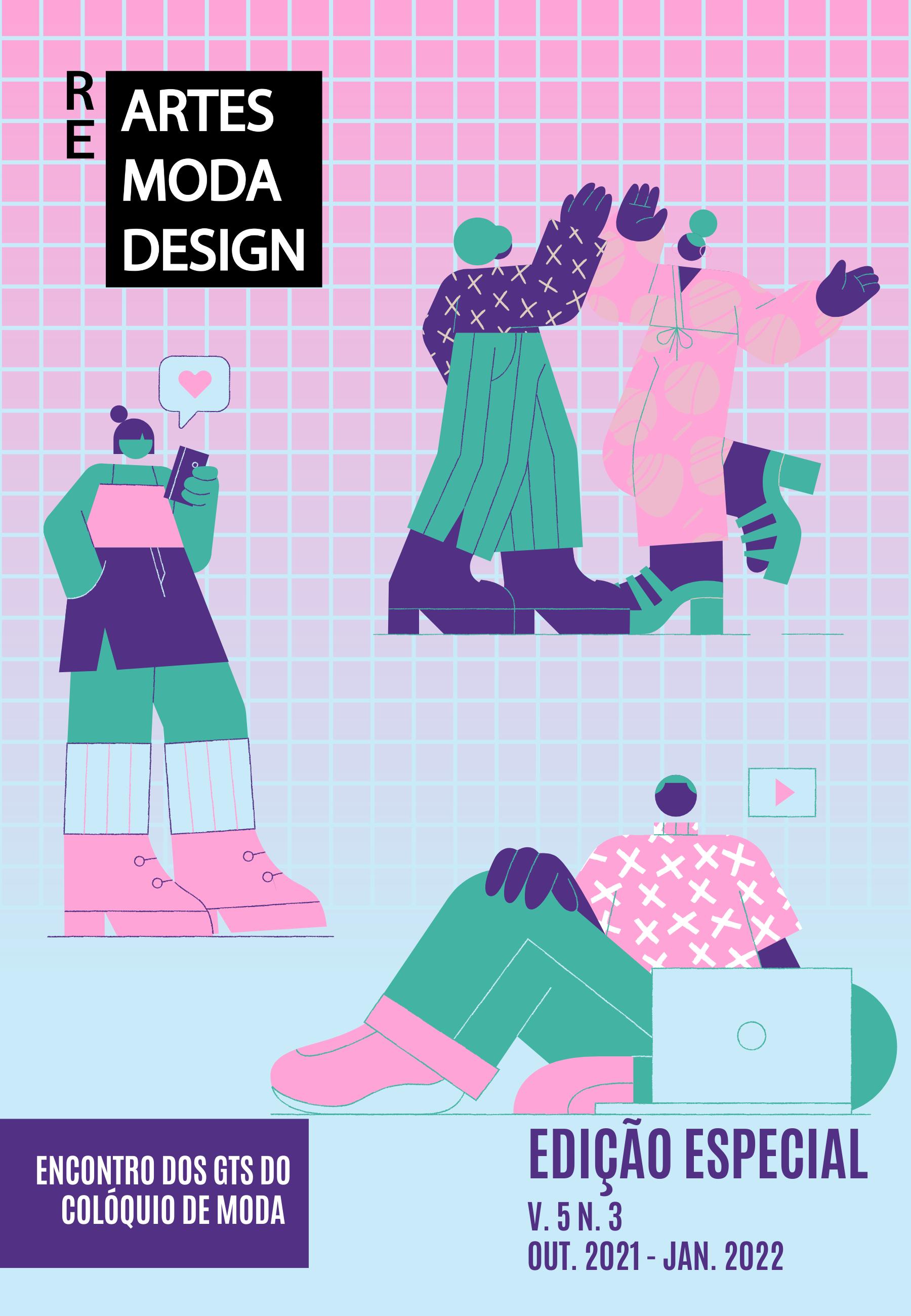 Visualizar v. 5 n. 3 (2021): Edição Especial - 1o Encontro de Gt's do Colóquio de Moda